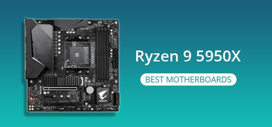 Best Motherboards for Ryzen 9 5950X in 2021